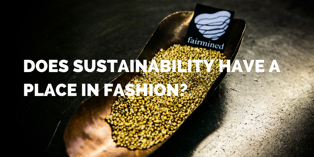 Does sustainability have a place in fashion? Absolutely!